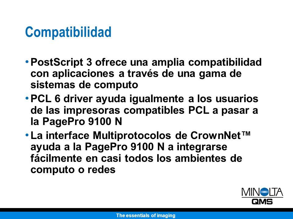 The essentials of imaging Compatibilidad PostScript 3 ofrece una amplia compatibilidad con aplicaciones a través de una gama de sistemas de computo PCL 6 driver ayuda igualmente a los usuarios de las impresoras compatibles PCL a pasar a la PagePro 9100 N La interface Multiprotocolos de CrownNet ayuda a la PagePro 9100 N a integrarse fácilmente en casi todos los ambientes de computo o redes