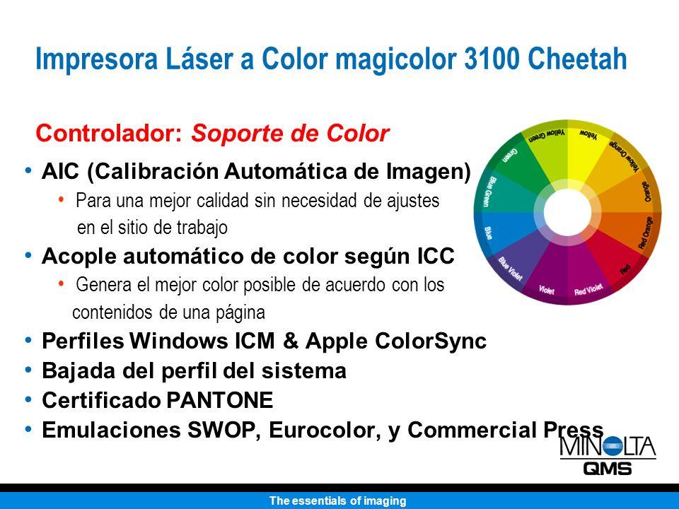 The essentials of imaging AIC (Calibración Automática de Imagen) Para una mejor calidad sin necesidad de ajustes en el sitio de trabajo Acople automát