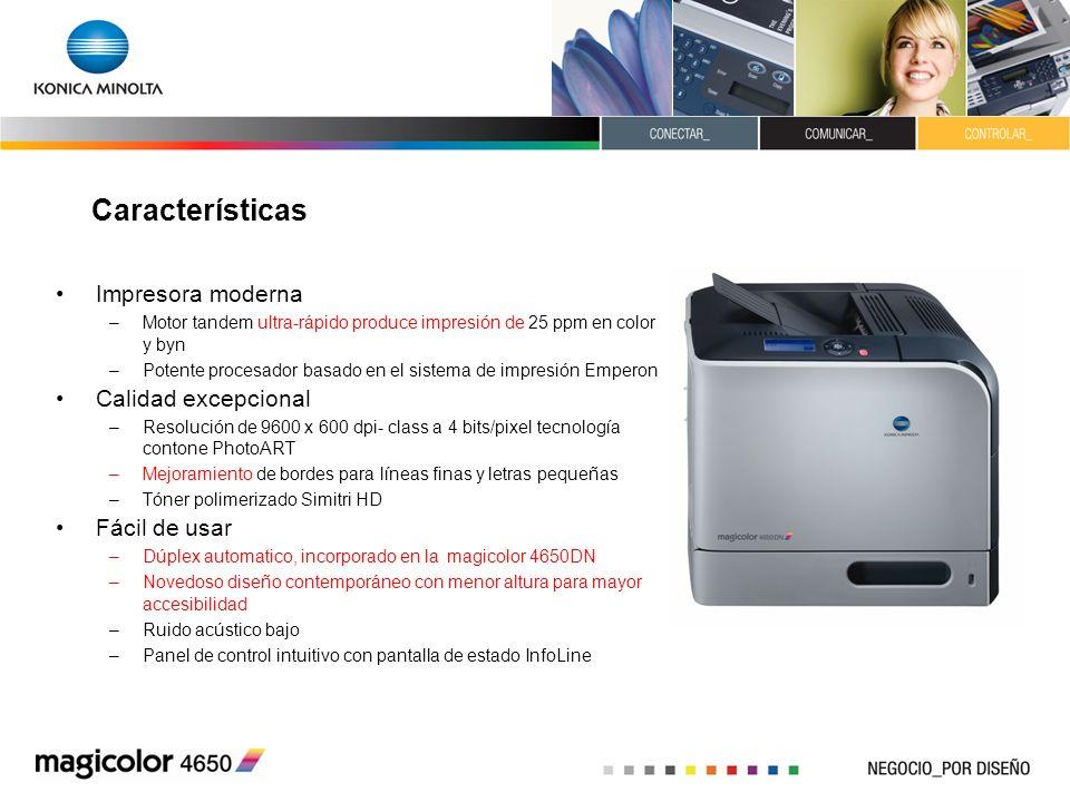 Características Impresora moderna –Motor tandem ultra-rápido produce impresión de 25 ppm en color y byn –Potente procesador basado en el sistema de im