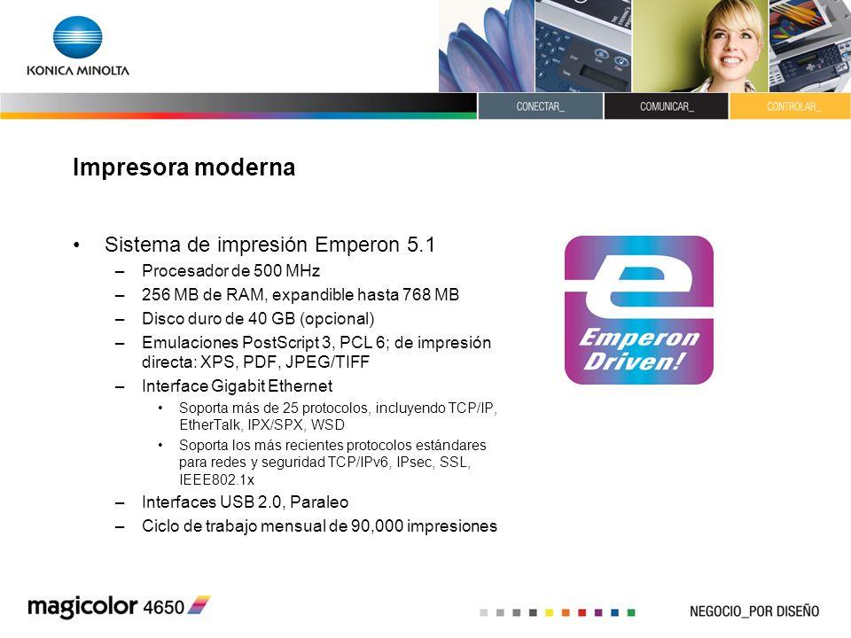 Impresora moderna Sistema de impresión Emperon 5.1 –Procesador de 500 MHz –256 MB de RAM, expandible hasta 768 MB –Disco duro de 40 GB (opcional) –Emu