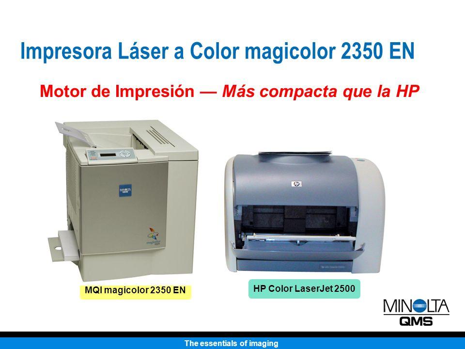 The essentials of imaging Motor de Impresión Más compacta que la HP MQI magicolor 2350 EN HP Color LaserJet 2500 Impresora Láser a Color magicolor 235