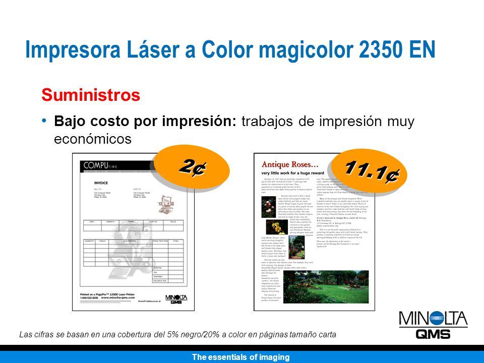 The essentials of imaging Bajo costo por impresión: trabajos de impresión muy económicos Suministros Las cifras se basan en una cobertura del 5% negro