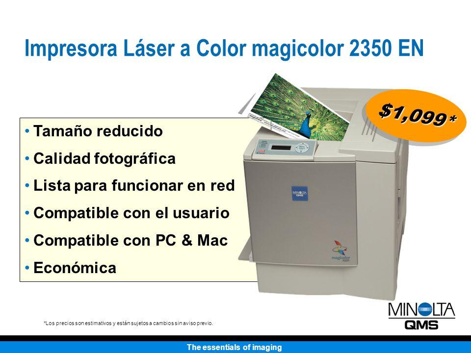 The essentials of imaging Tamaño reducido Calidad fotográfica Lista para funcionar en red Compatible con el usuario Compatible con PC & Mac Económica