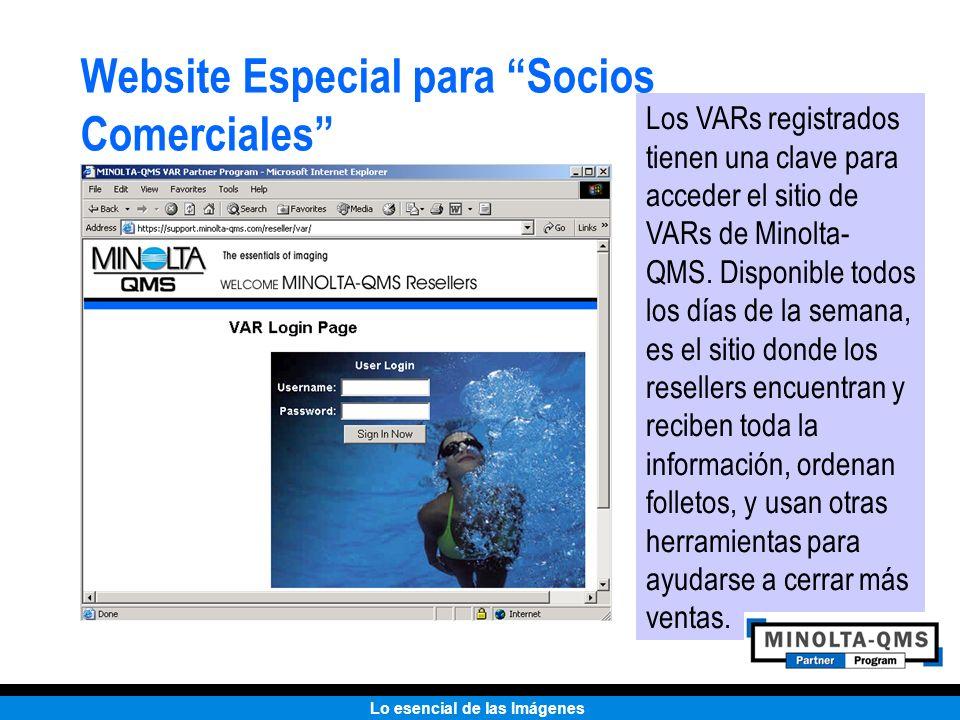 Lo esencial de las Imágenes Website Especial para Socios Comerciales Los VARs registrados tienen una clave para acceder el sitio de VARs de Minolta- Q