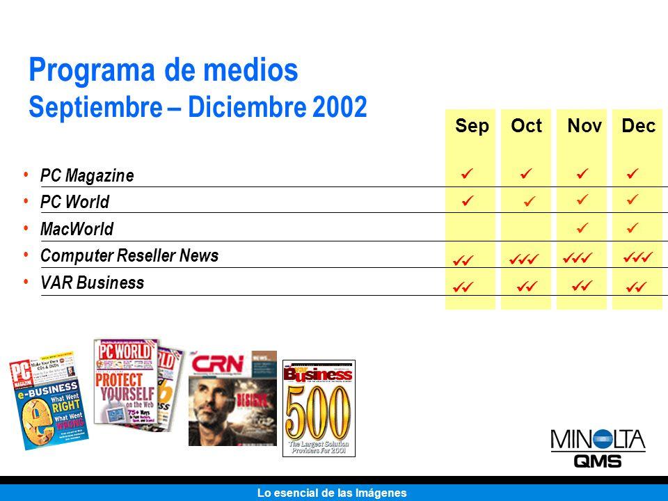 Lo esencial de las Imágenes PC Magazine PC World MacWorld Computer Reseller News VAR Business Programa de medios Septiembre – Diciembre 2002 SepOctNov