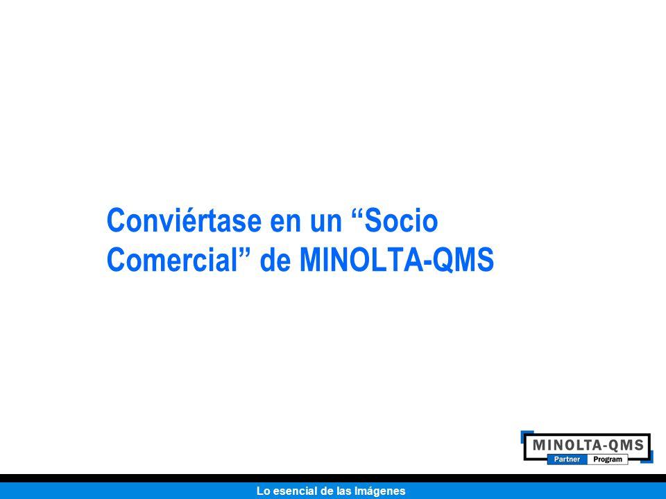 Lo esencial de las Imágenes Conviértase en un Socio Comercial de MINOLTA-QMS