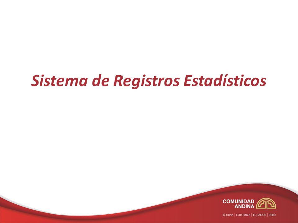 Propuesta 297 Creación y Actualización del Sistema de Registros Estadísticos en los Países Miembros de la Comunidad Andina Artículo 1.- Objetivo Artículo 2.- Definiciones (7) – DATOS ADMINISTRATIVOS – ESTADÍSTICAS BASADAS EN REGISTROS – INVESTIGACIÓN BASADA EN REGISTROS – LLAVE – REGISTROS ADMINISTRATIVOS – REGISTROS BÁSICOS – REGISTROS ESTADÍSTICOS