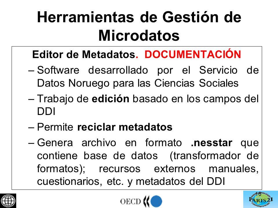 Herramientas de Gestión de Microdatos Editor de Metadatos.