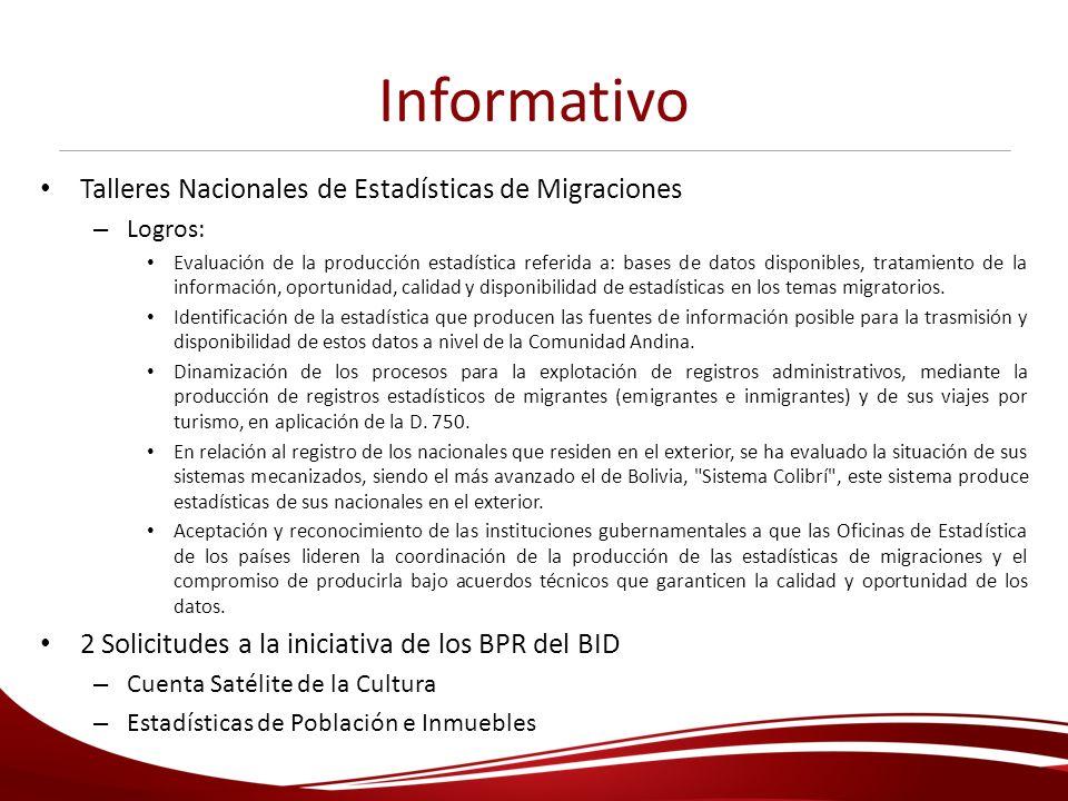 Informativo Talleres Nacionales de Estadísticas de Migraciones – Logros: Evaluación de la producción estadística referida a: bases de datos disponible