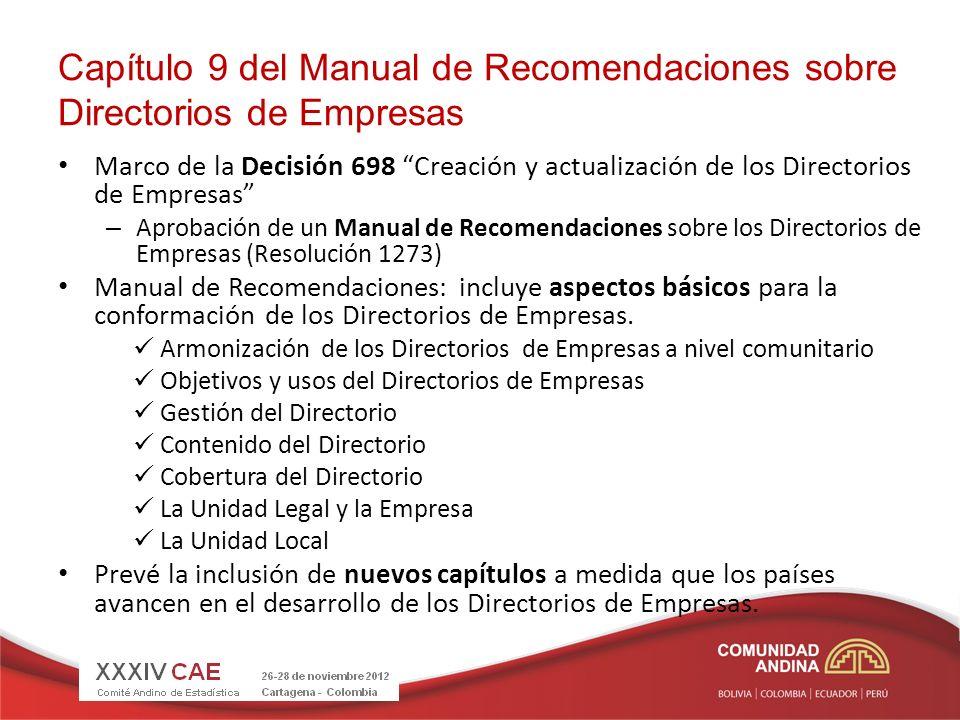 Capítulo 9 del Manual de Recomendaciones sobre Directorios de Empresas Marco de la Decisión 698 Creación y actualización de los Directorios de Empresa