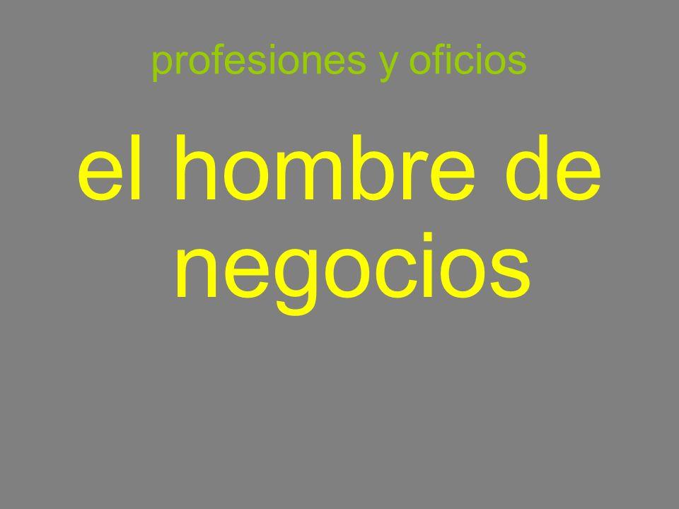 profesiones y oficios el hombre de negocios businessman