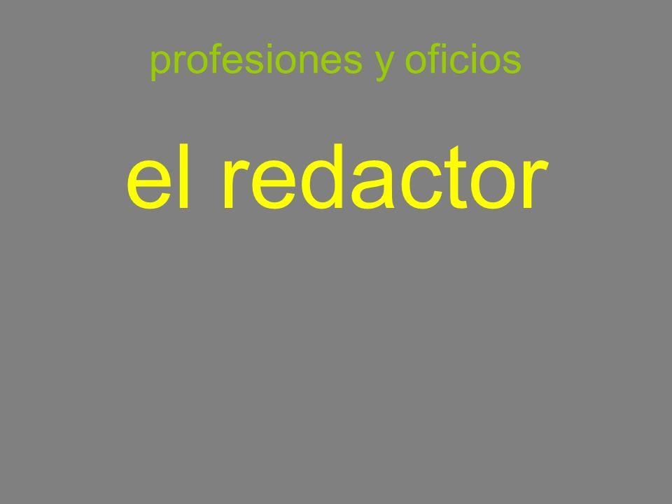 profesiones y oficios el redactor