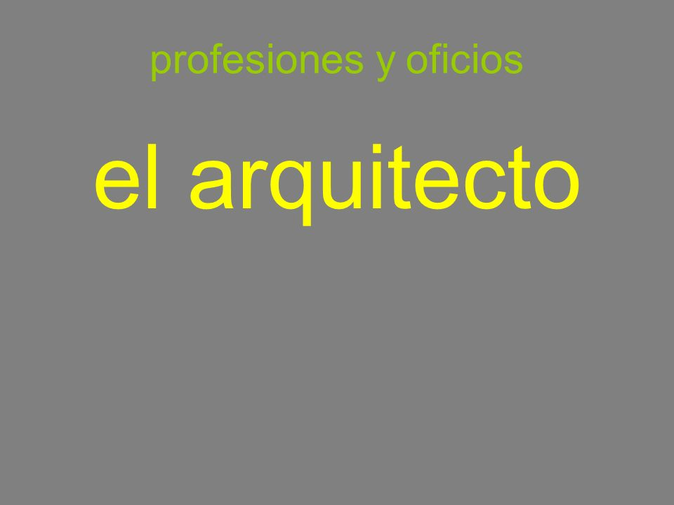 profesiones y oficios el arquitecto