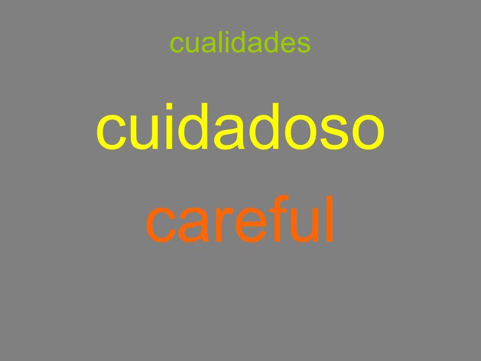 cualidades cuidadoso careful