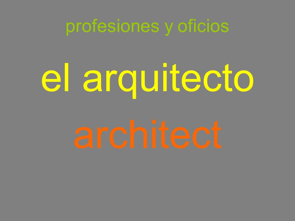 profesiones y oficios el arquitecto architect