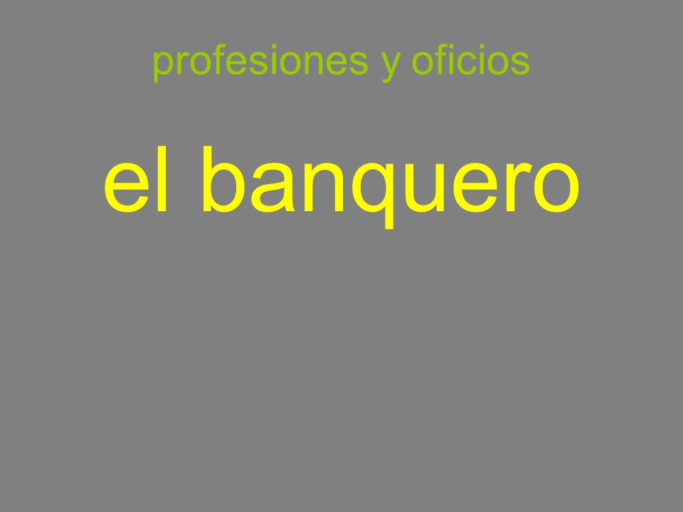 profesiones y oficios el banquero