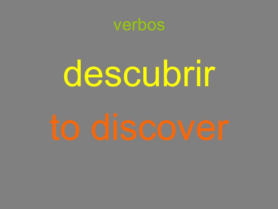 verbos descubrir to discover