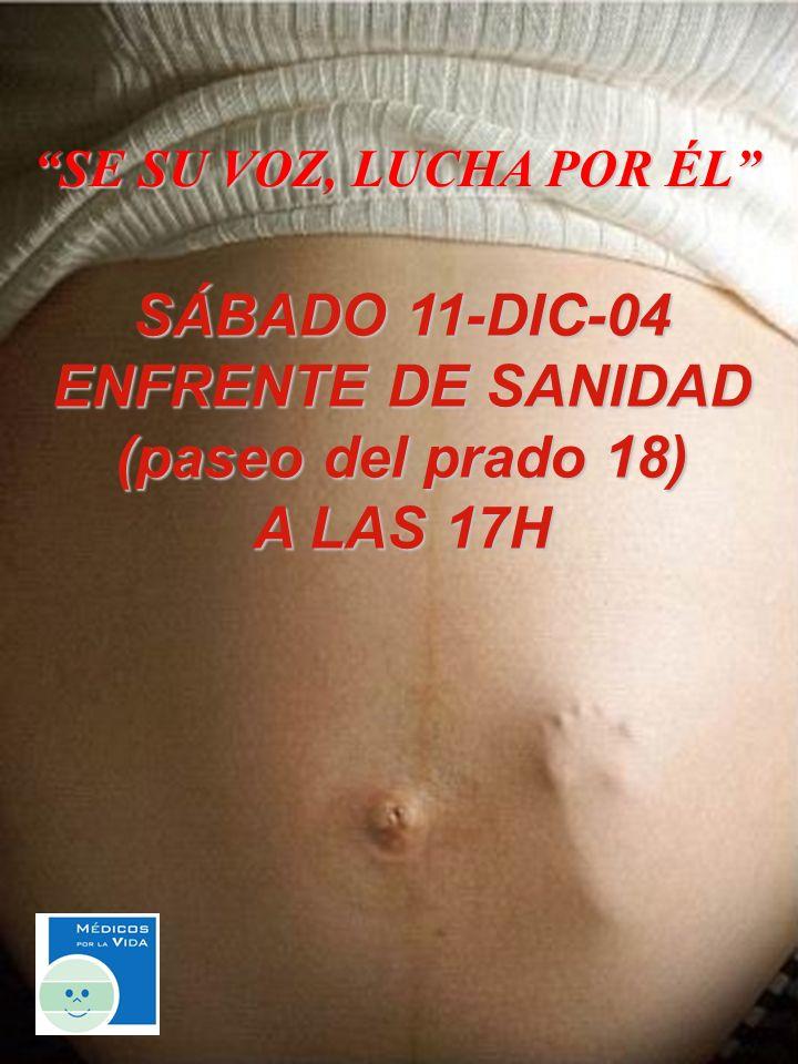 SÁBADO 11-DIC-04 ENFRENTE DE SANIDAD (paseo del prado 18) A LAS 17H SE SU VOZ, LUCHA POR ÉL