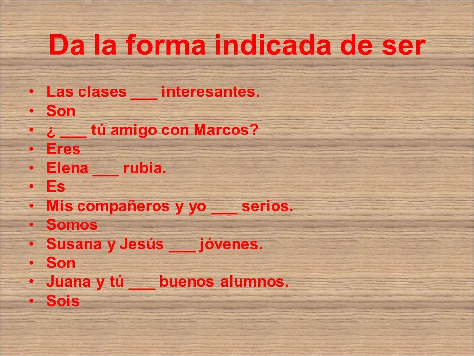 Da la forma indicada de ser Las clases ___ interesantes.