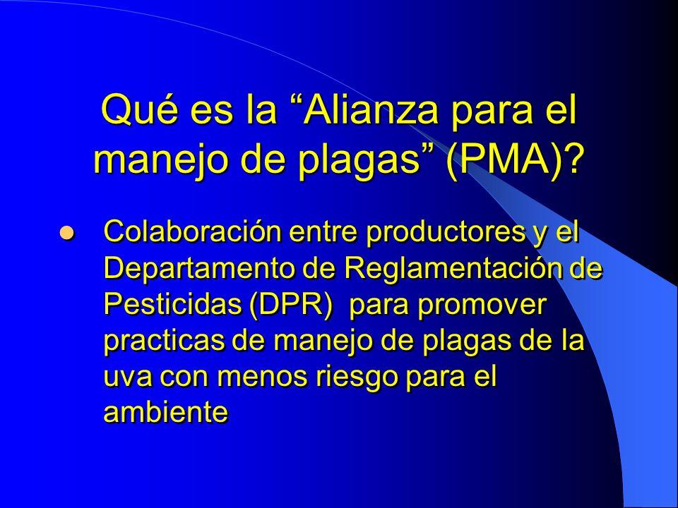 Qué es la Alianza para el manejo de plagas (PMA)? Colaboración entre productores y el Departamento de Reglamentación de Pesticidas (DPR) para promover