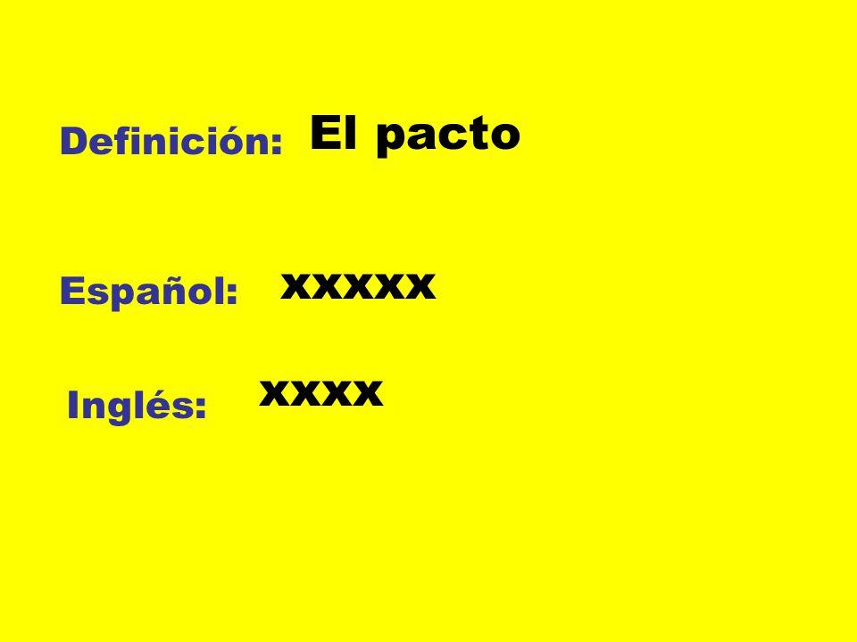 Definición: Español: Inglés: Un metal muy duro xxxxx xxxx
