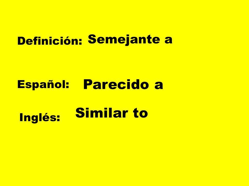 Definición: Español: Inglés: ese aquel That (masculine)