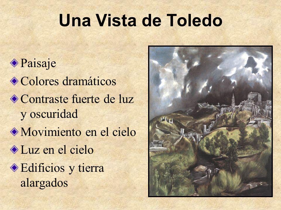 Una Vista de Toledo Paisaje Colores dramáticos Contraste fuerte de luz y oscuridad Movimiento en el cielo Luz en el cielo Edificios y tierra alargados