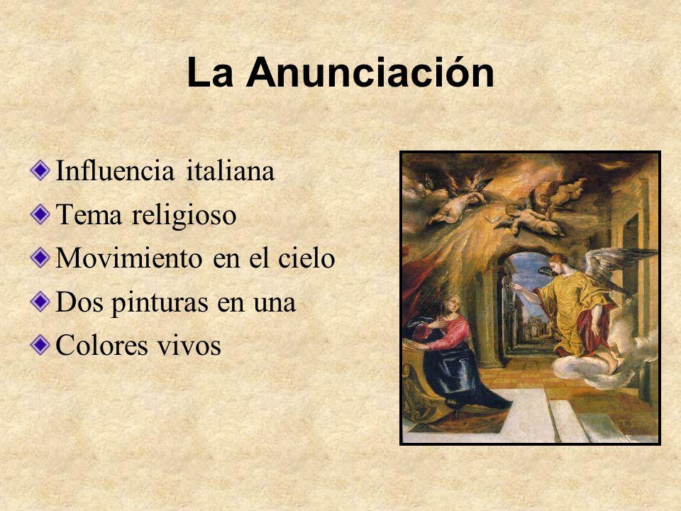 La Anunciación Influencia italiana Tema religioso Movimiento en el cielo Dos pinturas en una Colores vivos