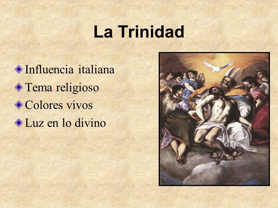 La Trinidad Influencia italiana Tema religioso Colores vivos Luz en lo divino