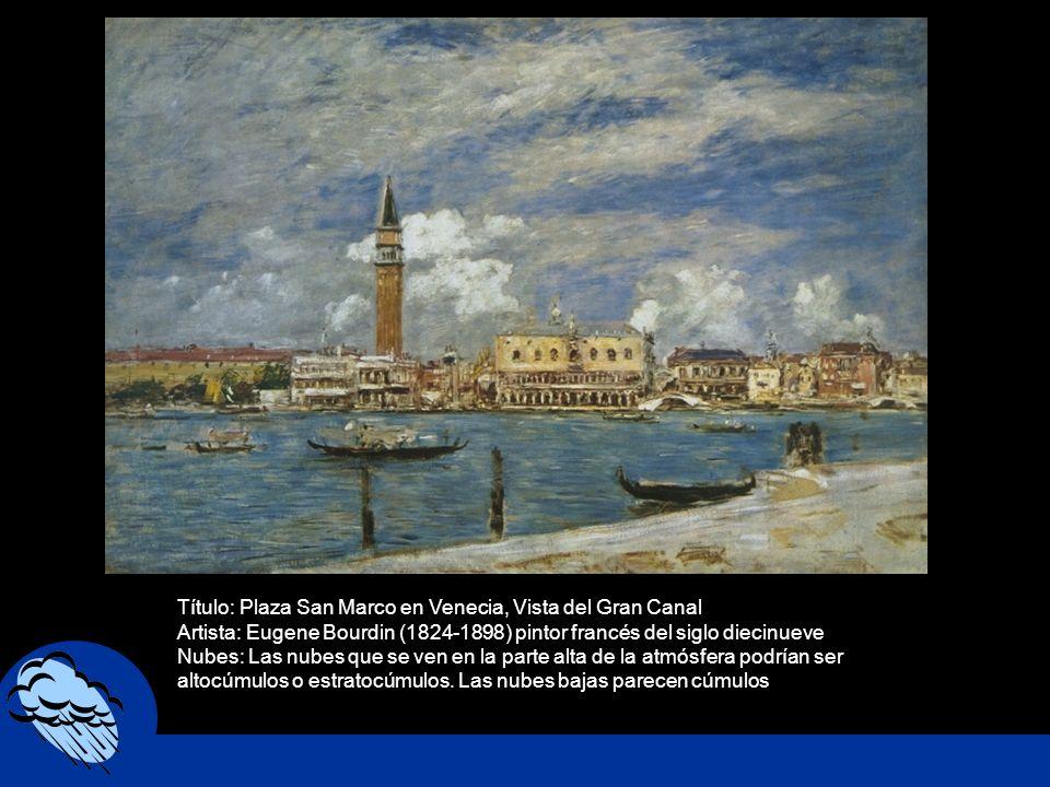 Título: Plaza San Marco en Venecia, Vista del Gran Canal Artista: Eugene Bourdin (1824-1898) pintor francés del siglo diecinueve Nubes: Las nubes que