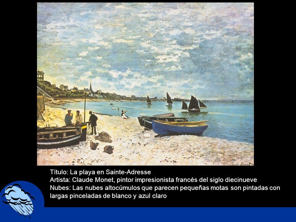 Título: La playa en Sainte-Adresse Artista: Claude Monet, pintor impresionista francés del siglo diecinueve Nubes: Las nubes altocúmulos que parecen p