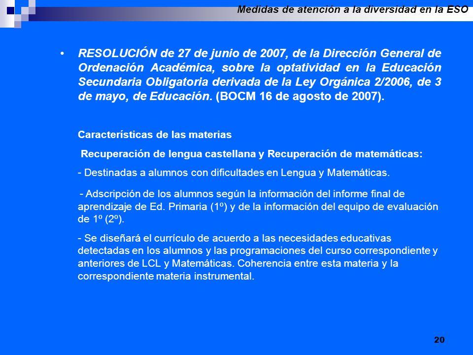 20 RESOLUCIÓN de 27 de junio de 2007, de la Dirección General de Ordenación Académica, sobre la optatividad en la Educación Secundaria Obligatoria der