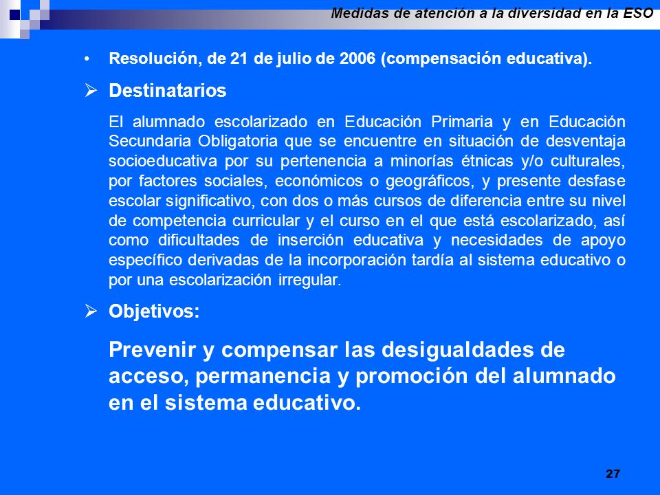 27 Resolución, de 21 de julio de 2006 (compensación educativa).