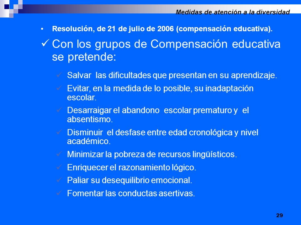 29 Resolución, de 21 de julio de 2006 (compensación educativa).