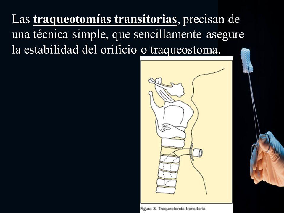 Las traqueotomías permanentes pueden necesitar una extirpación permanente de la laringe (laringectomizados) o conservando la laringe, aunque con previsión de una larga o definitiva permanencia.
