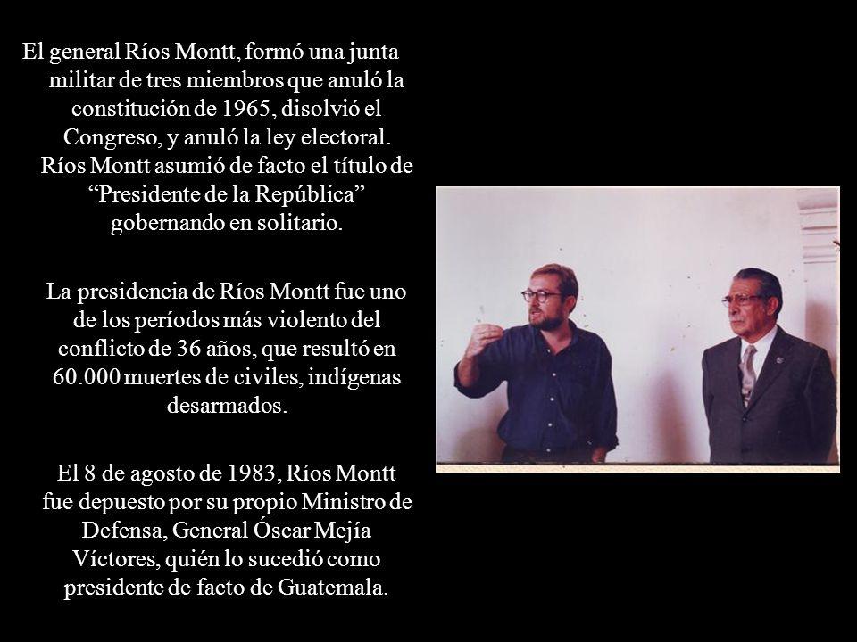 El general Ríos Montt, formó una junta militar de tres miembros que anuló la constitución de 1965, disolvió el Congreso, y anuló la ley electoral. Río