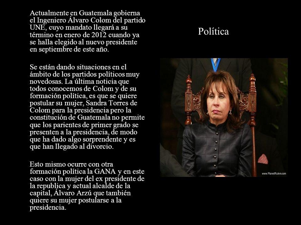 Política Actualmente en Guatemala gobierna el Ingeniero Álvaro Colom del partido UNE, cuyo mandato llegará a su término en enero de 2012 cuando ya se