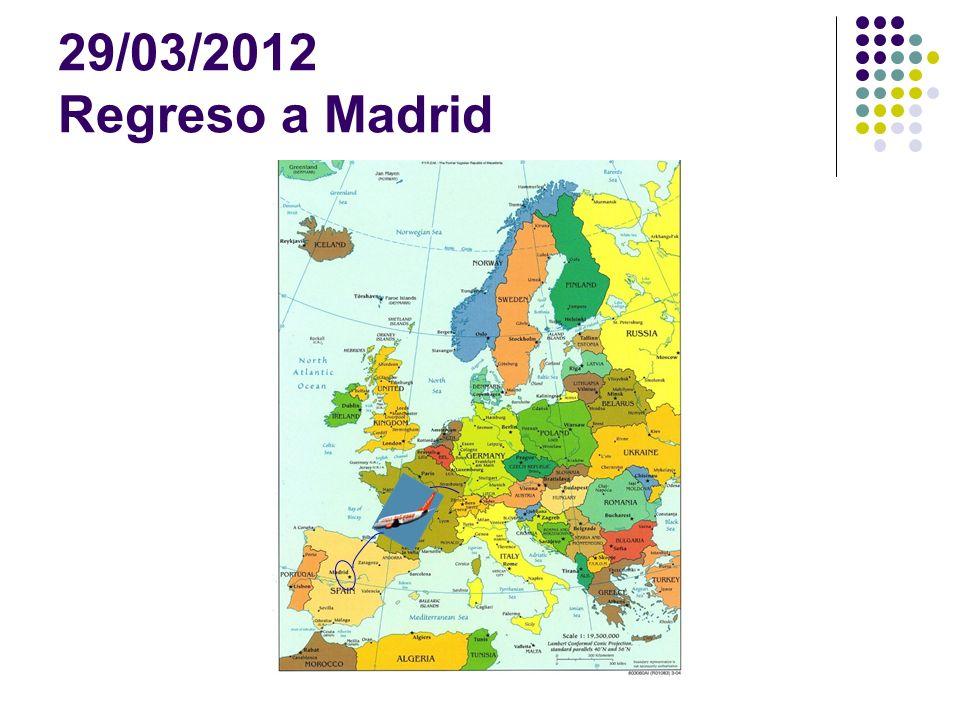29/03/2012 Regreso a Madrid