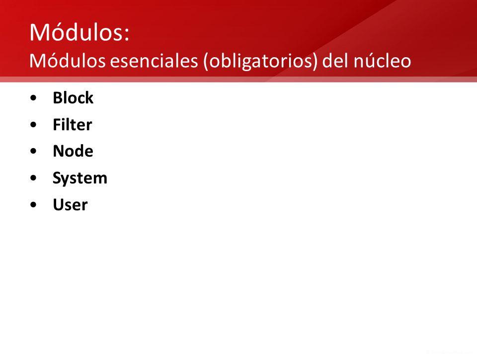Módulos: Módulos esenciales (obligatorios) del núcleo Block Filter Node System User