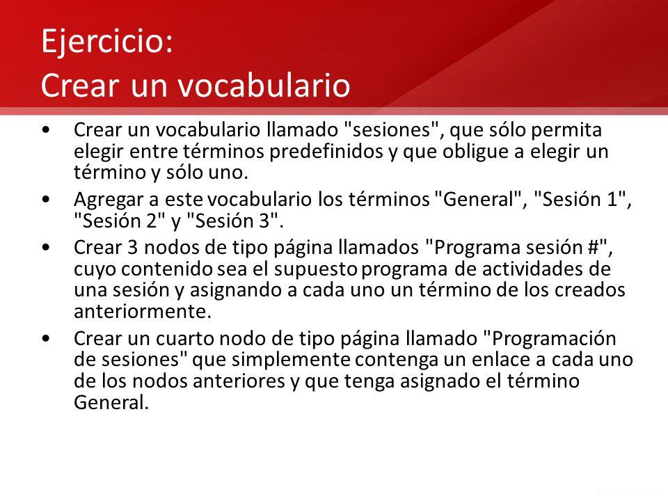 Ejercicio: Crear un vocabulario Crear un vocabulario llamado