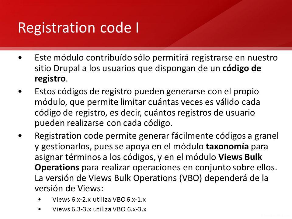 Registration code I Este módulo contribuído sólo permitirá registrarse en nuestro sitio Drupal a los usuarios que dispongan de un código de registro.