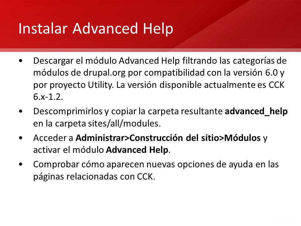 Instalar Advanced Help Descargar el módulo Advanced Help filtrando las categorías de módulos de drupal.org por compatibilidad con la versión 6.0 y por