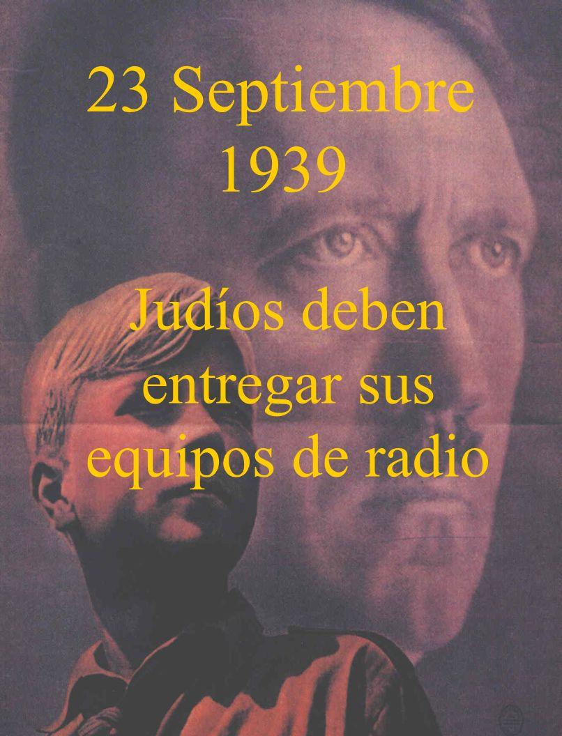 23 Septiembre 1939 Judíos deben entregar sus equipos de radio