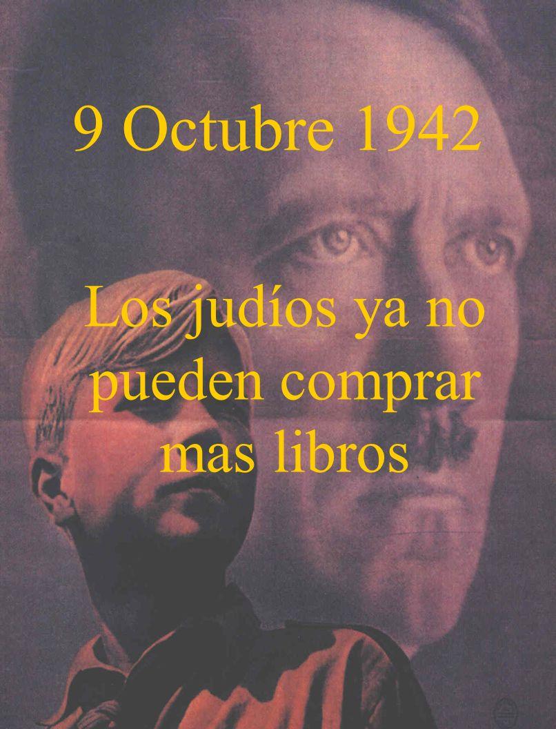 9 Octubre 1942 Los judíos ya no pueden comprar mas libros