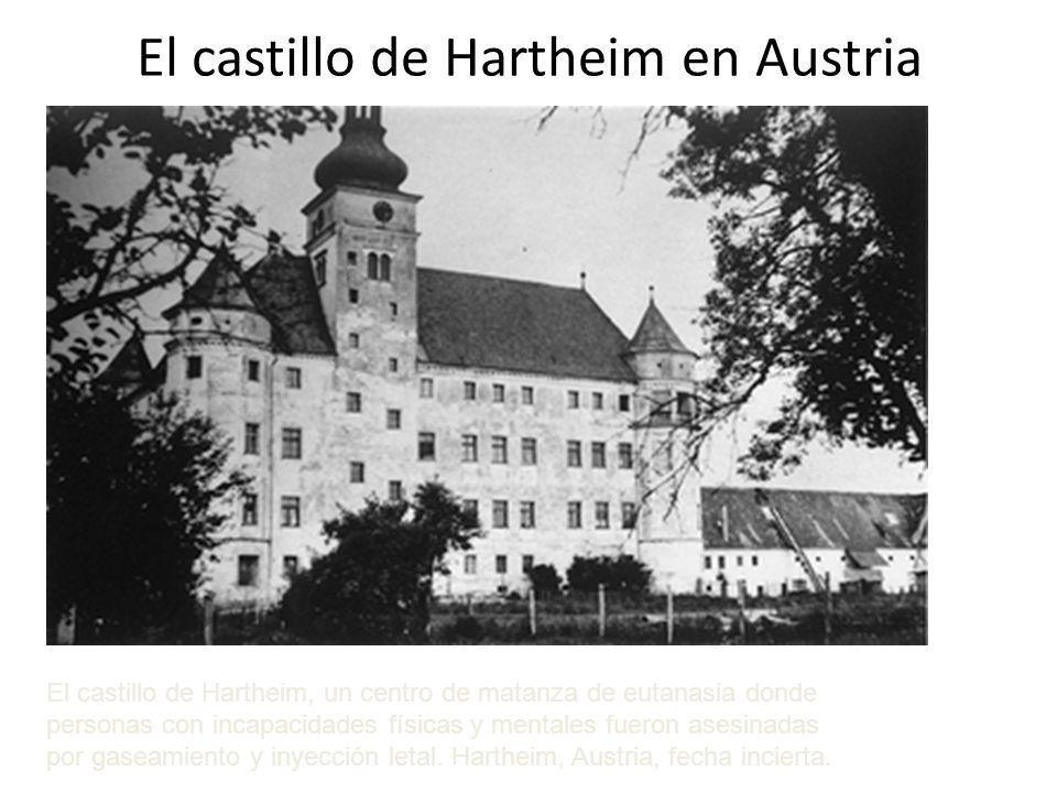 El castillo de Hartheim en Austria El castillo de Hartheim, un centro de matanza de eutanasia donde personas con incapacidades físicas y mentales fuer