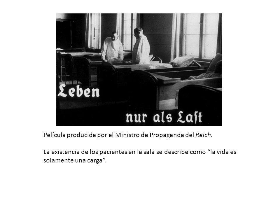 Película producida por el Ministro de Propaganda del Reich. La existencia de los pacientes en la sala se describe como la vida es solamente una carga.