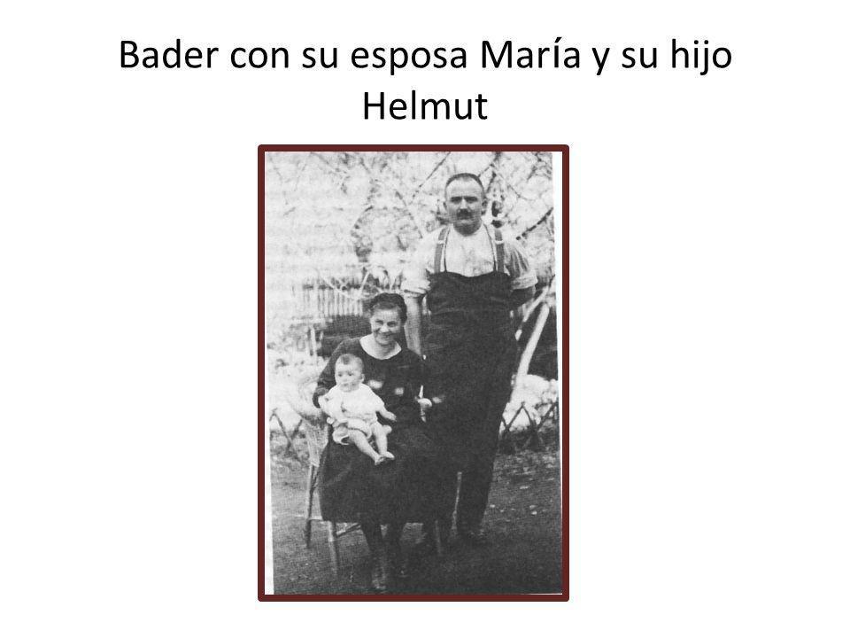 Bader con su esposa Mar í a y su hijo Helmut