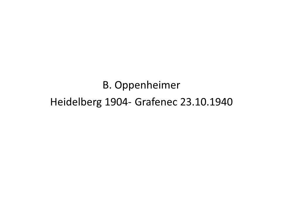 B. Oppenheimer Heidelberg 1904- Grafenec 23.10.1940