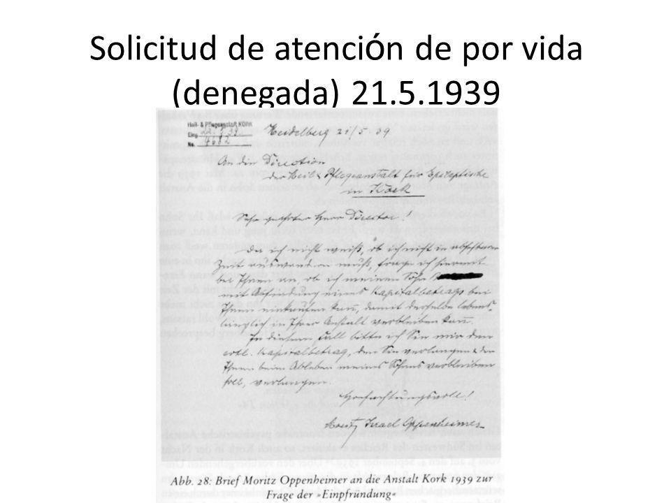 Solicitud de atenci ó n de por vida (denegada) 21.5.1939