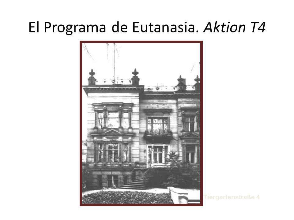 El Programa de Eutanasia. Aktion T4 Tiergartenstraße 4